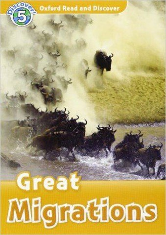 Oxford Read and Discover 5: Great Migrations Audio CD Pack