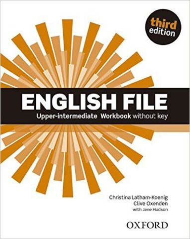 English File, 3rd Edition Upper Intermediate: Workbook without Key