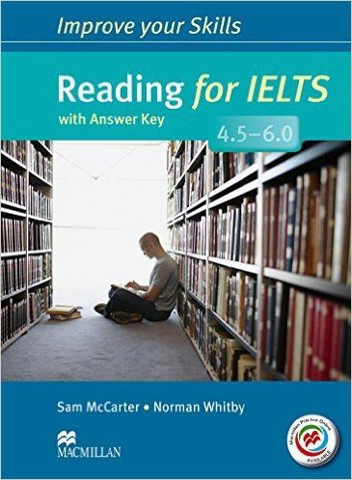Improve Your IELTS Skills 4.5 - 6: Reading Skills with Key & MPO Pack