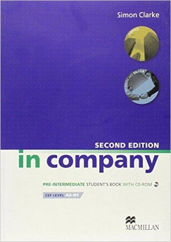 In Company (2 Ed.) Pre-Inter: Student Book with CD-ROM
