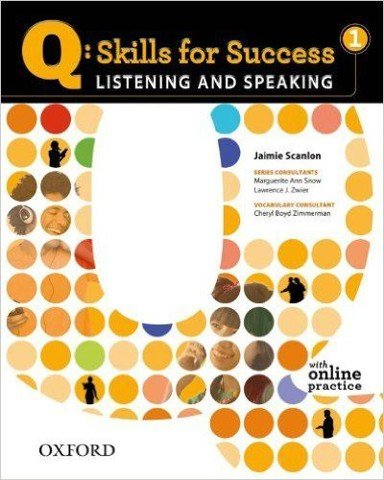 Q Skills for Success 1 Listening and Speaking: Student Book with Online practice