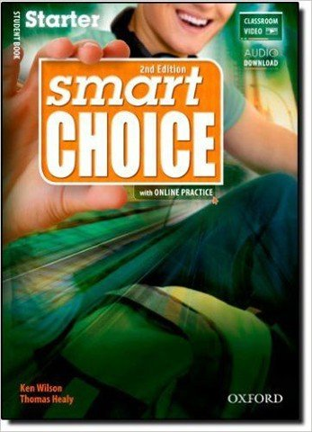 Smart Choices (2 Ed.) Starter: Student Book with Online Practice