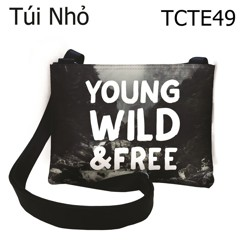 Túi Young wild and free - TCTE49