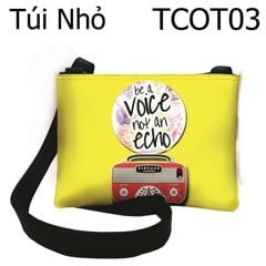 Túi Be a voice not echo - TCOT03
