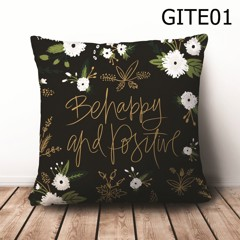 Gối Be Happy And Positive - GITE01