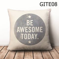 Gối Be Awesome Today - GITE08