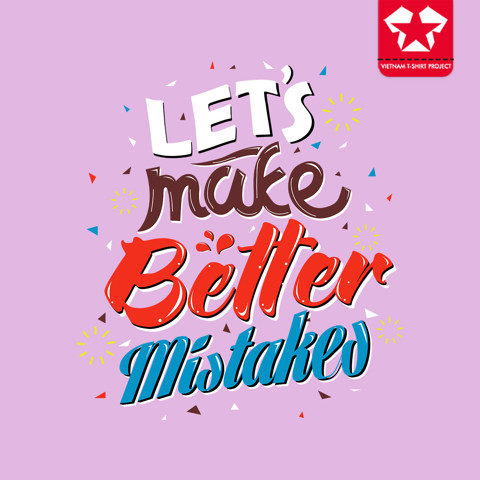 Lets Make Better Mistakes