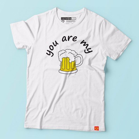 You are my beer