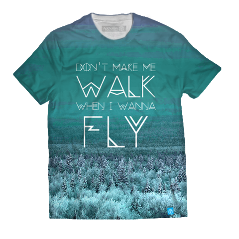 Dont make me walk when I wanna fly - Blue