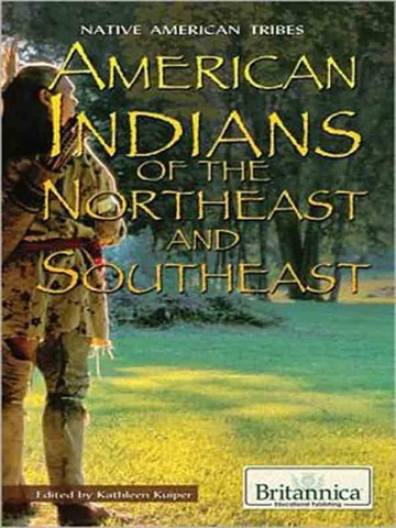 American Indians of the Northeast and Southeast (Native American Tribes)