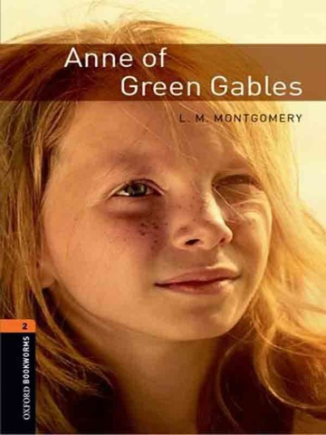 Oxford Bookworms Library Level 2: Anne of Green Gables