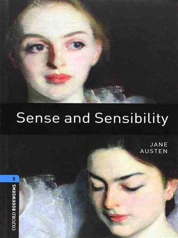 Oxford Bookworms Library Level 5: Sense & Sensibility