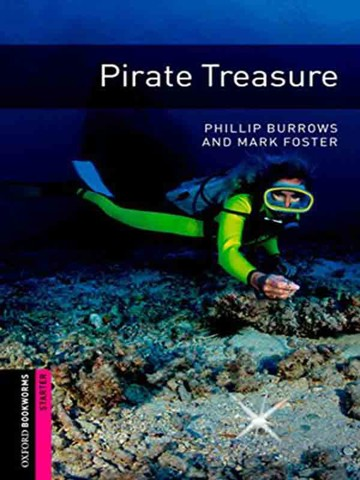 Oxford Bookworms Library Level Starter: Pirate Treasure