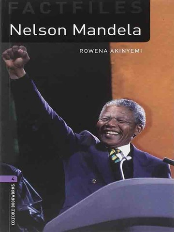 Oxford Bookworms Library Level 4: Nelson Mandela Factfile