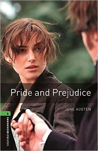 Oxford Bookworms Library Level 6: Pride and Prejudice