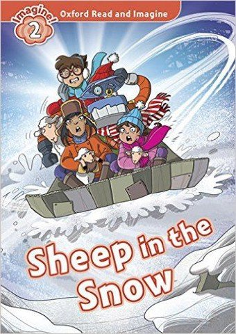 Oxford Read and Imagine 2 : Sheep in the Snow Audio CD Pack