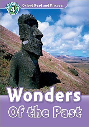 Oxford Read and Discover 4: Wonders of the Past Audio CD Pack