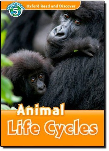 Oxford Read and Discover 5: Animal Lifecycles Audio CD Pack