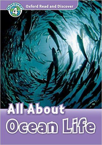 Oxford Read and Discover 4: All About Ocean Life Audio CD Pack