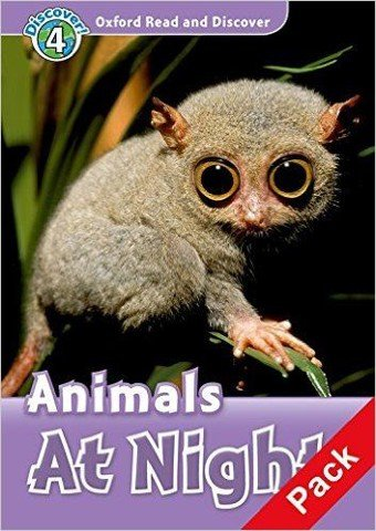 Oxford Read and Discover 4: Animals At Night Audio CD Pack