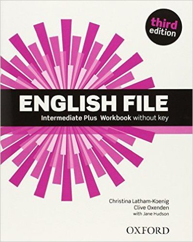 English File, 3rd Edition Intermediate Plus: Workbook without Key