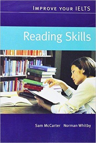 Improve your IELTS Skills (Ori Ed.): Reading Skills