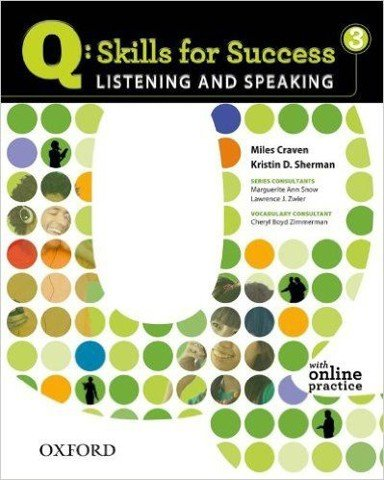 Q Skills for Success 3 Listening and Speaking: Student Book with Online practice