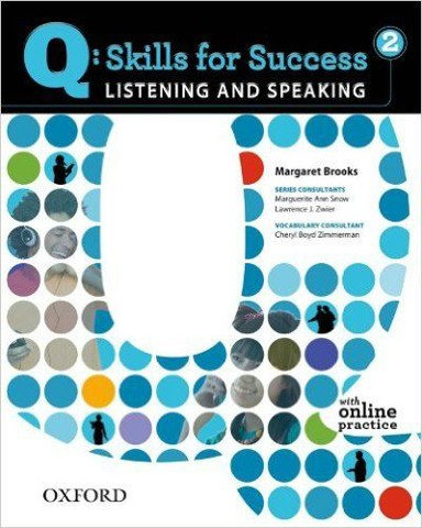 Q Skills for Success 2 Listening and Speaking: Student Book with Online practice