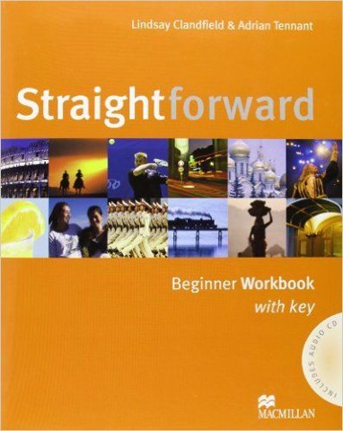 Straightforward Beginner: Workbook with key