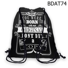 Túi rút You were born orginal dont die a copy - BDAT74