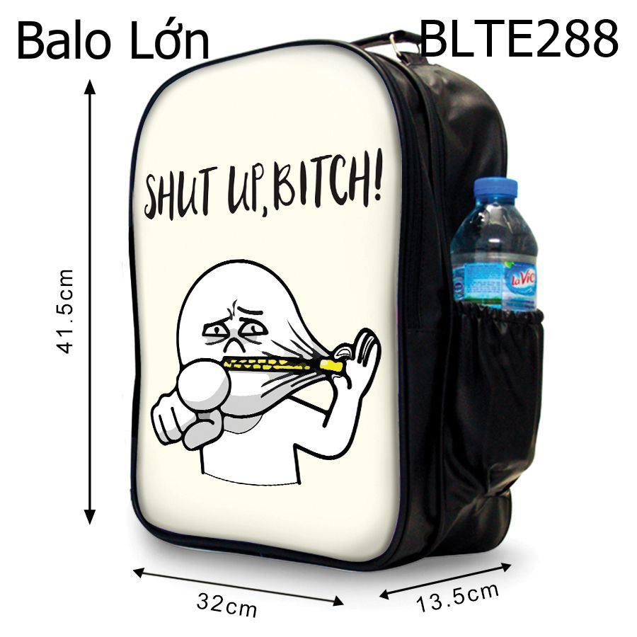 Balô Shut Up, Bitch - BLTE288