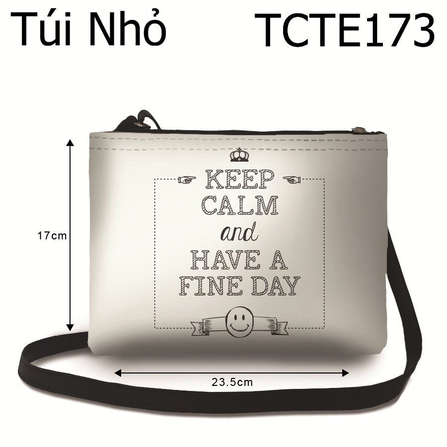 Túi Keep Calm And Have A Fine Day - TCTE173