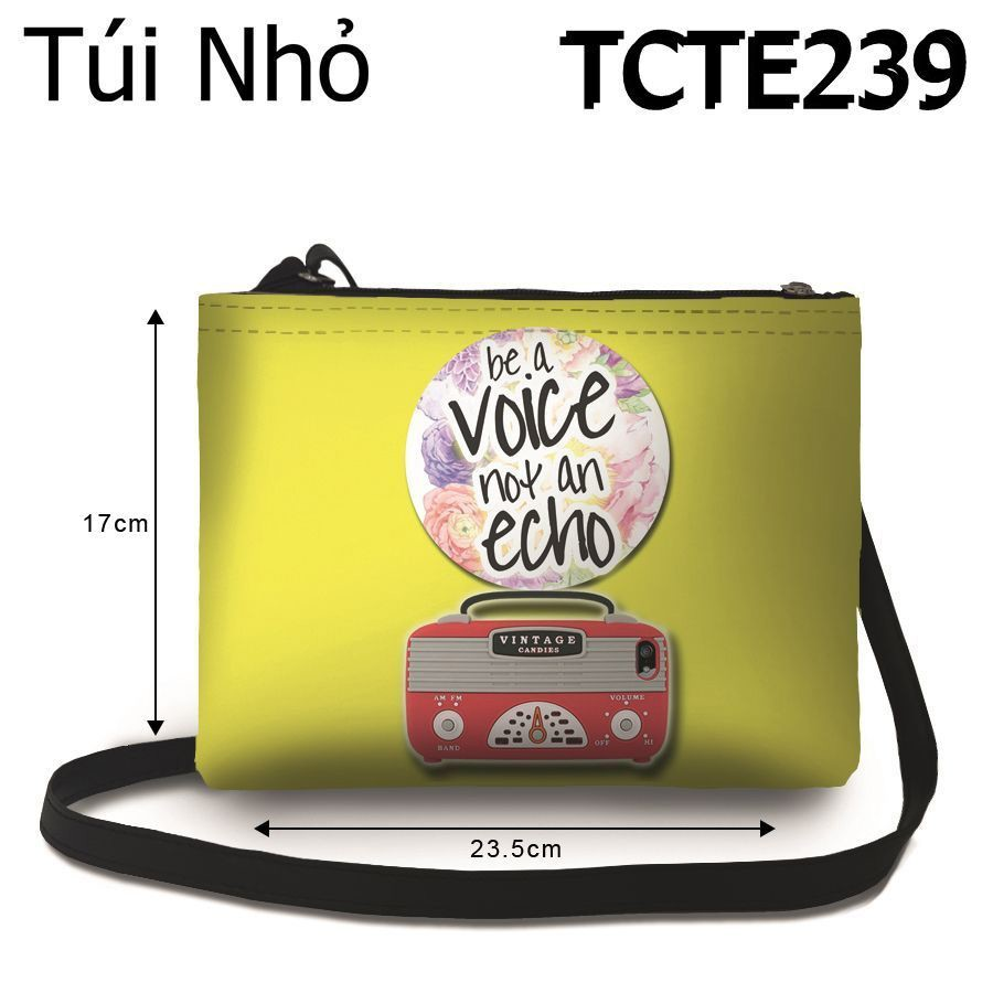 Túi Be A Voice Not An Echo - TCTE239