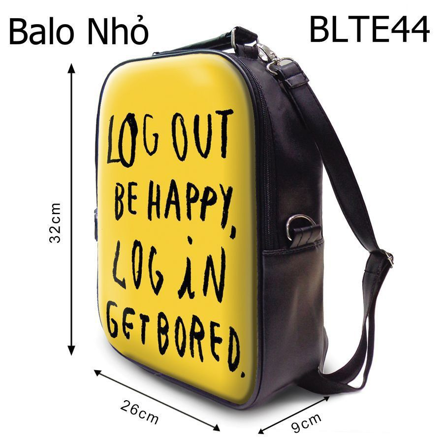 Balô Log Out Be Happy Log In Getbored - BLTE44