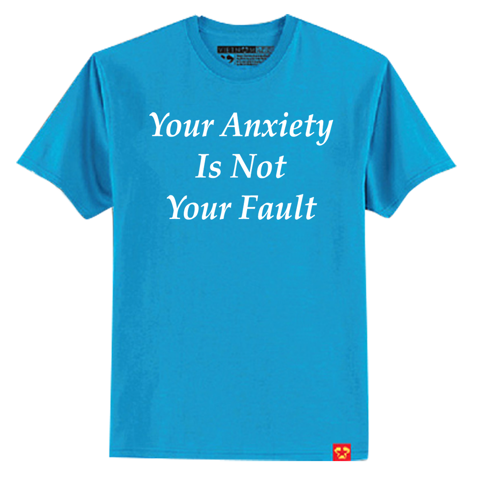 Your anxiety not