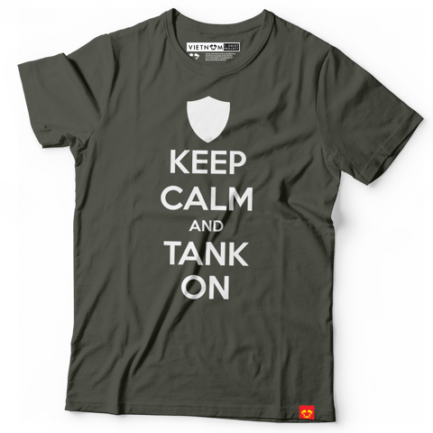 Keep calm and tank on